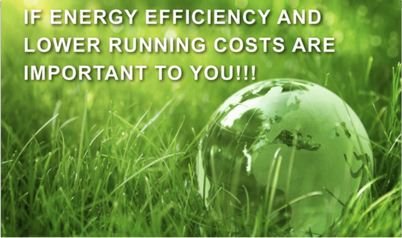 3- ENERGY EFFICIENCY AND LOWER RUNNING COSTS