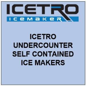 ICETRO UNDERCOUNTER SELF CONTAINED ICE MAKERS